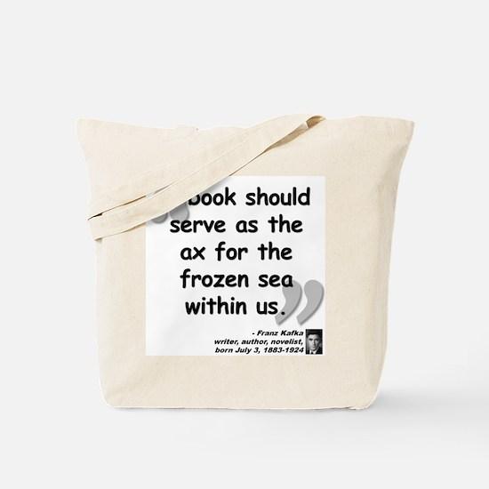 Kafka Book Quote Tote Bag