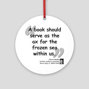 Kafka Book Quote Ornament (Round)