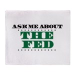 The Fed - Ask Me Throw Blanket