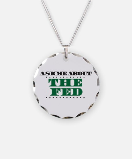 The Fed - Ask Me Necklace