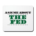 The Fed - Ask Me Mousepad