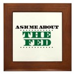 The Fed - Ask Me Framed Tile