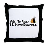 Home Business - Ask Me Throw Pillow
