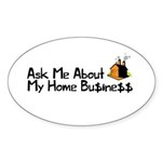 Home Business - Ask Me Sticker (Oval 10 pk)