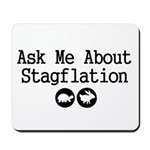 Stagflation - Ask Me Mousepad