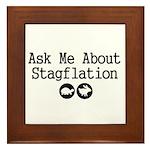 Stagflation - Ask Me Framed Tile