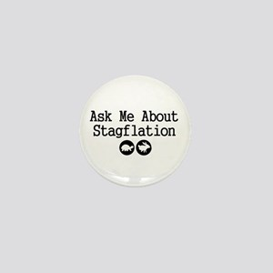 Stagflation - Ask Me Mini Button