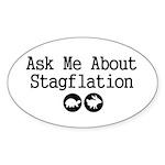 Stagflation - Ask Me Sticker (Oval 50 pk)