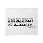 Silver Money - Ask Me Throw Blanket