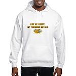 Precious Metals - Ask Me Hooded Sweatshirt