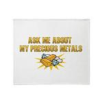 Precious Metals - Ask Me Throw Blanket