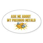 Precious Metals - Ask Me Sticker (Oval 10 pk)