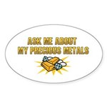 Precious Metals - Ask Me Sticker (Oval 50 pk)