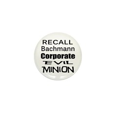 Recall Michele Bachmann Mini Button