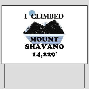 I Climbed Mount Shavano Yard Sign