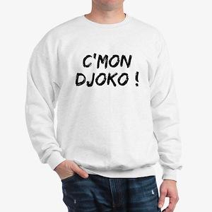C'MON DJOKO ! Sweatshirt