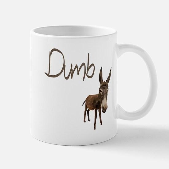 Dumb Donkey Mug