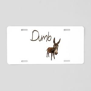 Dumb Donkey Aluminum License Plate