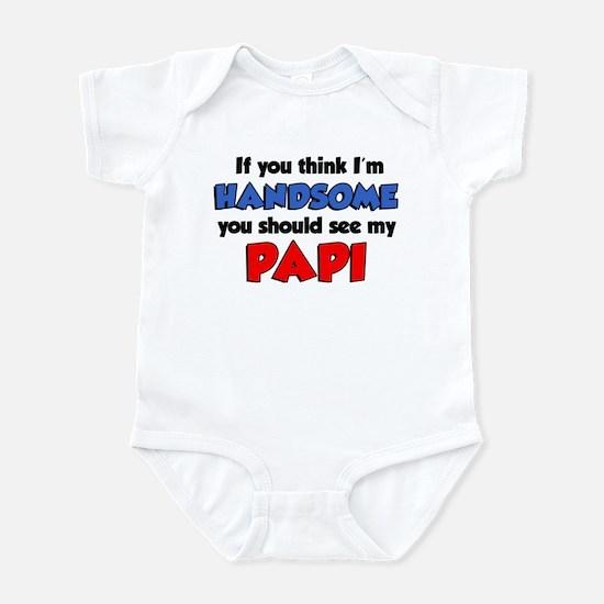 Think I'm Handsome Papi Infant Bodysuit
