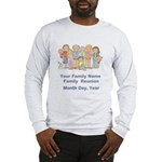 Family Reunion #1 Long Sleeve T-Shirt