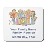 Family Reunion #1 Mousepad