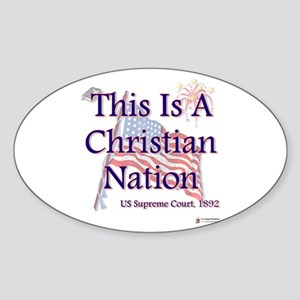 This is a Christian Nation Sticker (Oval)