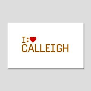 I Heart Calleigh Car Magnet 12 x 20