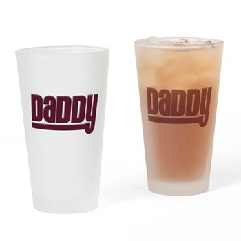 Daddy - Red Pint Glass