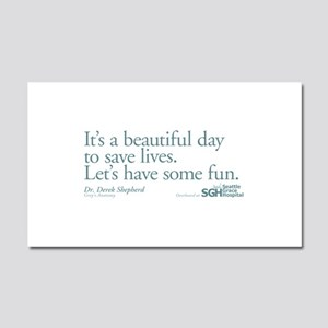 Have some fun. - Grey's Anato Car Magnet 12 x 20