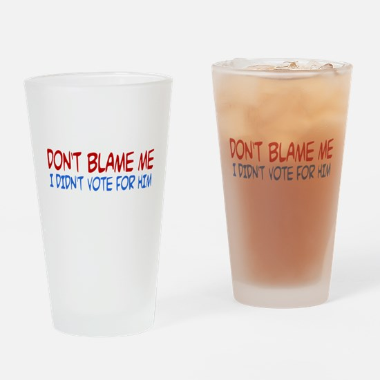 I Didn't Vote for Him Pint Glass