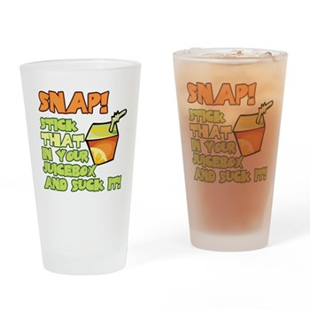 Stick that in your juicebox! Pint Glass