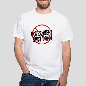 Anti Government Shutdown White T-Shirt