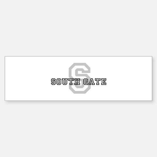 Letter S: South Gate Bumper Bumper Bumper Sticker