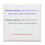 HW Engineer vs. SW Engineer Tile Coaster