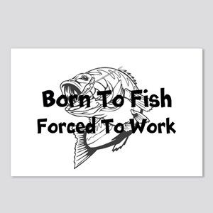 Born to Fish Forced to Work Postcards (Package of