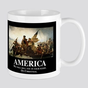 America: We will kill you in your sleep Mug