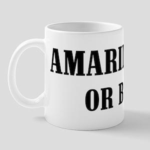 Amarillo or Bust! Mug