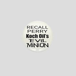 Recall Governor Rick Perry Mini Button