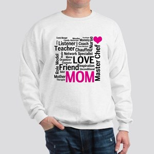 Mothers Day or Mom's Birthday Sweatshirt