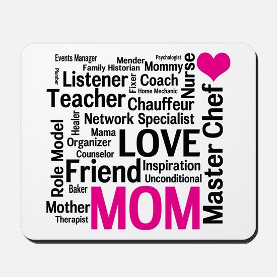 Mothers Day or Mom's Birthday Mousepad