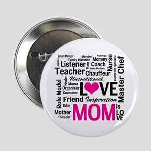 "Do it All Mom, Mother's Day, Birthday 2.25"" Button"