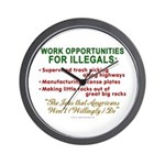 Jobs for Illegals Wall Clock