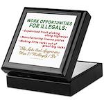 Jobs for Illegals Keepsake Box