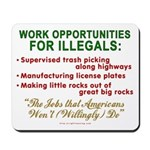 Jobs for Illegals Mousepad