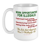 Jobs for Illegals Large Mug