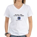 Pay Me In Euros Women's V-Neck T-Shirt