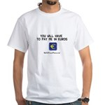 Pay Me In Euros White T-Shirt