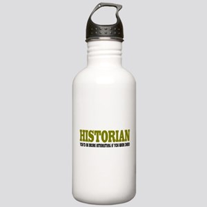 Historian Funny Quote Stainless Water Bottle 1.0L
