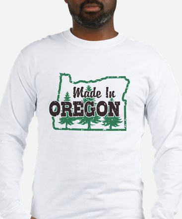Made In Oregon Long Sleeve T-Shirt