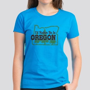 I'd Rather Be In Oregon Women's Dark T-Shirt